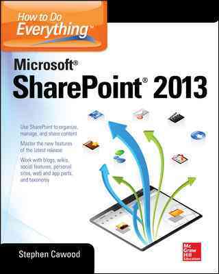 How to Do Everything Microsoft Sharepoint 2013 By Cawood, Stephen