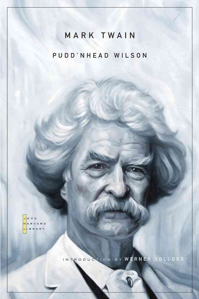Pudd'nhead Wilson By Twain, Mark/ Sollors, Werner (INT)