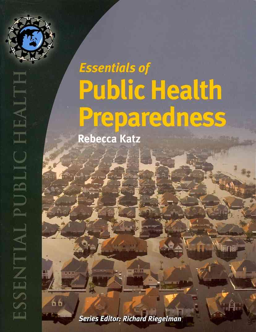 Essentials of Public Health Preparedness By Katz