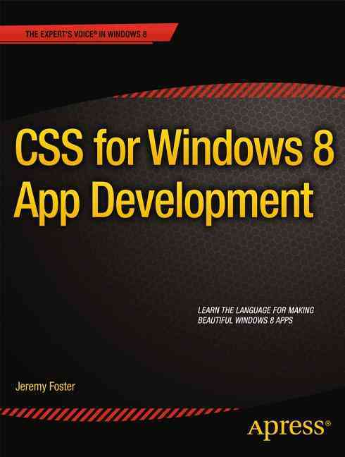 Css for Windows 8 App Development By Foster, Jeremy